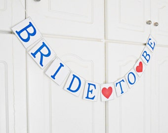 FREE SHIPPING, Bride To Be banner, Bridal shower banner, Engagement party decorations, Wedding sign, Photo prop, Bachelorette party decor