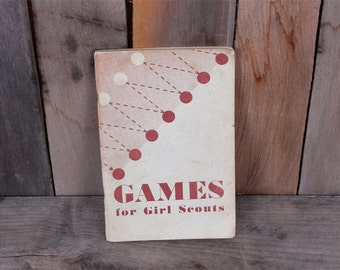 1949 Games for Girl Scouts Game Handbook Scouting