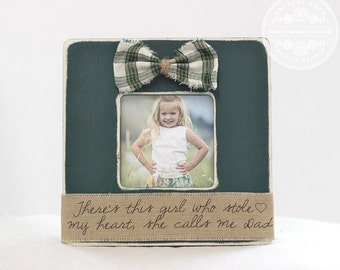 Gift for Father Dad Daddy from Daughter Picture Frame 'There's This Girl That Stole My Heart She Calls Me Dad' Father's Day Gift for Husband