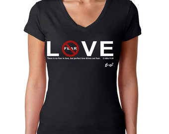 No Fear In Love Ladies V-Neck T-Shirt