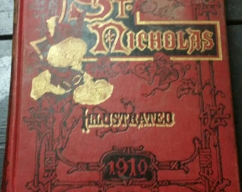 Antique Hardcover Book St Nicholas Illustrated 1910 Part One