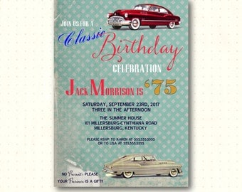 Adult Men's Birthday Invite, male, masculine, antique, car, classic, 50th, 60th, 65th, 70th, 80th 90th, digital, printable invite B42152