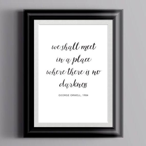 1984 George Orwell Quotes: George OrwellQuote 1984 Digital Download Wall Art Office