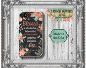 Floral Bible Quote iPhone Case, Floral Phone Case, Blessed is She, Luke 1:45, iPhone 4, 4s, iPhone 5, 5s, 5c, iPhon 6, 6 Plus, Phone Case