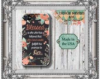 Floral Bible Quote iPhone Case, Floral Phone Case, Blessed is She, Luke 1:45, iPhone 5, 5s, 5c, iPhone 6, 6s, 6 Plus, SE, iPhone 7, 7 Plus