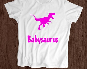 Babysaurus T shirt -Toddler Shirt - Screen Printed Kids T Shirt -100% Cotton-