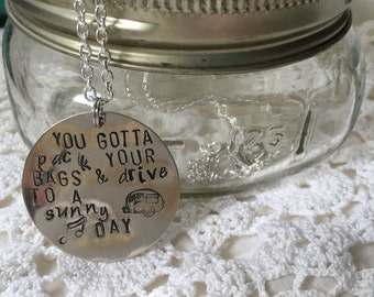 You Gotta Pack Your Bags and Drive To A Sunny Day Hanson Lyric 20 Inch Silver Necklace
