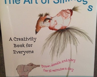 The Art of Silliness by Carla Sonheim (FREE SHIPPING)