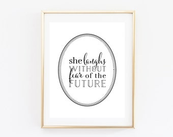 She Laughs Without Fear of the Future Print