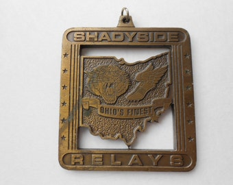 "Shadyside Relays "" Ohio's Finest "" Medallion"