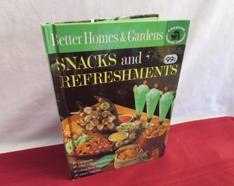 Better Homes and Gardens SNACKS AND REFRESHMENTS 1963 Cookbook