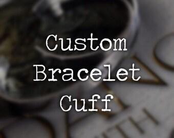 Custom   Personalized Quote Bracelet Cuff