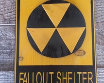 50s Style Raised Design Fallout Shelter Sign (Weathered)