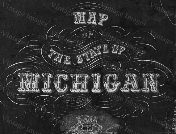 Old Michigan map, vintage 1856 map of Michigan, Old Antique Restoration Hardware Style wall Map, Lake Michigan map. Chalk Style map print