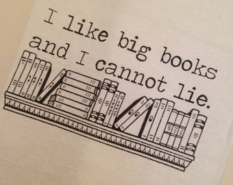 I Like Big Books and I Cannot Lie Flour Sack Tea Towel