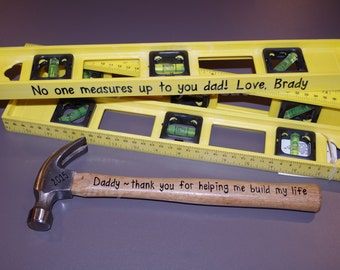 Personalized Hammers and Levels for Father's Day, Christmas, Birthday Valentine's Day or any other Special Occasions!