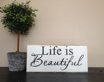 "Lovely handmade pallet sign, ""Life is beautiful"""