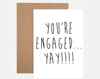 You're Engaged...Yay!!! Greeting Card