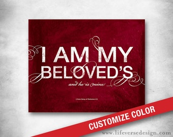 Scripture - Christian Wedding Gift - Love Art - Song of Solomon Verse Art - Subway Art - I am My Beloveds - Anniversasry Gift - CUSTOM COLOR