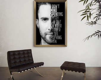 Adam Levine Art - She Will Be Loved -  Maroon 5 Poster - Lyric Art Poster - Maroon 5 Lyric Poster - Maroon 5 Lyrics - Music Poster