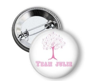 Personalized Breast Cancer Button - Personalized Breast Cancer T shirt Button - Custom Breast Cancer T Shirt Button - Breast Cancer Pin