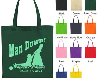 Custom Bags (C1519) Man Down - Wedding Favors - Personalized Tote Bags - Wedding Bags - Custom Tote Bags