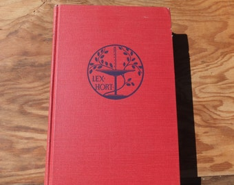 Taylor's Encyclopedia of Gardening - Horticulture and Landscape Design - 1936/2nd Edition