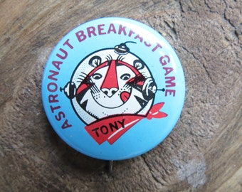 Vintage Tony the Tiger Astronaunt Breakfast Game Pinback Button 1960s Kellogg's