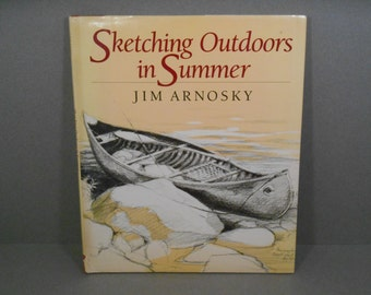 Sketching Outdoors in Summer, by Jim Arnosky