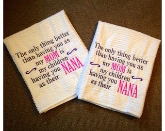 Beautiful Mom Nana kitchen towel