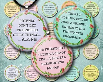 Friendship Quotes, 1 inch circle images, friendship sayings, bottlecap images, printable quotes, digital images, digital stamps