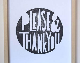 Manners - Please & Thank You - Letterpress Linoleum Block Poster Wall Art 11 x 14