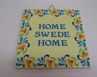 Swedish Ceramic Tile ~ Trivet ~ Hot pad Home Swede Home #667
