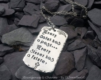 Hand Stamped 'Every Saint, Every Sinner' Aluminium Dog Tag Necklace, Inspirational , Stamped Metal Jewelry, Saints, Sinners, Past, Future.