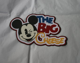 Disney - The Big Cheese - Die Cut Paper Pieced Title for Scrapbook Pages