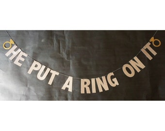 He Put A Ring On It banner, bachelorette party, engagement party, bridal shower, photo prop, wedding decor, silver, glitter, sign