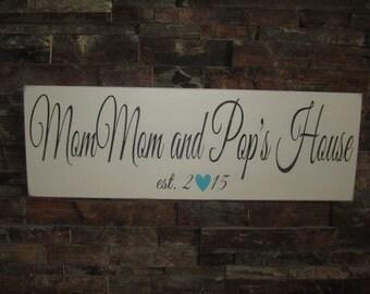 Mom Mom and Pop Pop Established Rustic Sign
