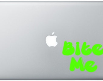 Bite Me Laptop Decal