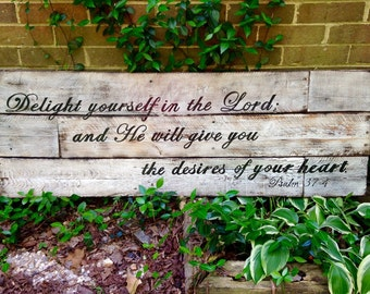 Wood Sign, Reclaimed Wood Sign, Delight Yourself in the Lord