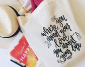 Where You Invest Your Love Hand-lettered Tote   Tote Bag. Canvas Tote Bag. Mumford and Sons Lyrics. Beach Tote. Hand Lettering.