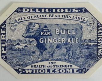 2 Bull Ginger Ale Soda Labels For Health and Strength, Delicious, Pure, R & R Trade Mark