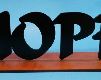 Hope wood display for Mantel or shelf
