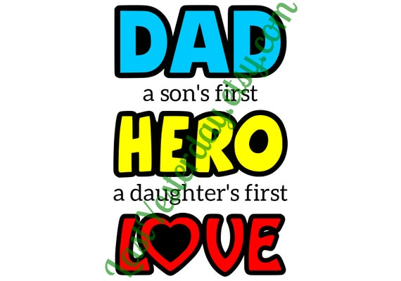 Download Dad a son's first hero a daughter's first love by ...