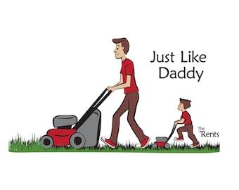 8x10 print - Just Like Daddy w/boy