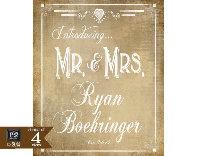 Printable wedding poster introducing the bride and groom or the new Mr & Mrs - Personalized Vintage wedding sign - Vintage Heart Collection