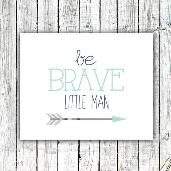 Baby Boy Art, Nursery Printable, Wall Art, Be Brave, Little Man, Arrow, Mint Navy and Grey #361