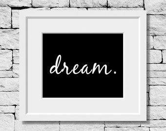 Dream quote, Dream, typography, decor, motivational, living room, poster, quote art print, art, print, inspirational quote