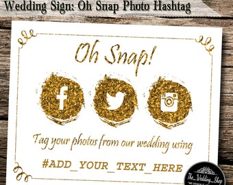 "Instant Download- 8"" x 10"" DIY Printable Jpeg PDF Wedding Hashtag Social Media Sign- Oh Snap! Tag Your Photos"