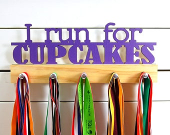 I Run for Cupcakes Running Medal Holder - 12 or 20 inch