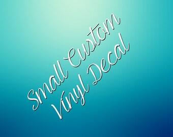 Small Custom Vinyl Lettering